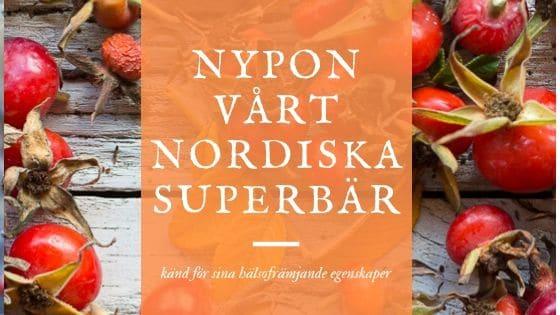 nypon vart nordiska superbar
