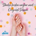 Starka friska naglar med Original Silicea